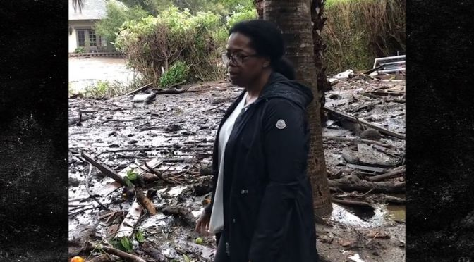 Oprah Caught In Mudslide That's Killed 16, Has 24 Missing And 300 Trapped