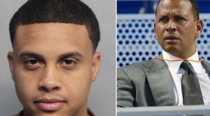 Man Who Claims To Be Alex Rodriguez's Nephew Held For Ransom